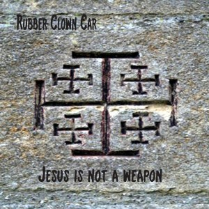 Jesus is not a Weapon CD frnt